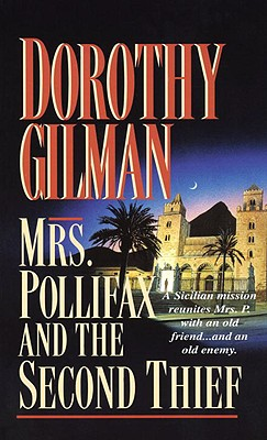 Mrs. Pollifax and the Second Thief By Gilman, Dorothy