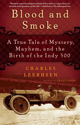 Blood and Smoke By Leerhsen, Charles