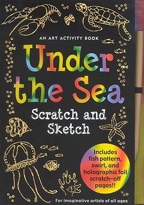 Under the Sea Scratch and Sketch By Zschock, Heather/ Zschock, Martha Day (ILT)